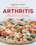 Holly Clegg s Trim and TERRIFIC Eating Well to Help Fight Arthritis