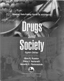 Student note taking guide to accompany drugs and society  8th ed