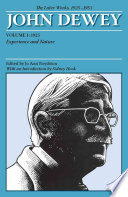 The Later Works of John Dewey, Volume 1: 1925, Experience and Nature