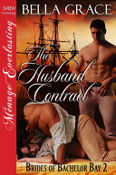 The Husband Contract [Brides of Bachelor Bay 2] M F M Even After The Arrival Of