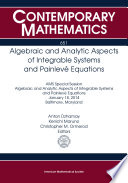 Algebraic And Analytic Aspects Of Integrable Systems And Painleve Equations book
