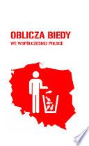 Oblicza biedy we współczesnej Polsce