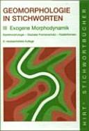 Geomorphologie in Stichworten. Exogene Morphodynamik