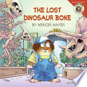 Little Critter  The Lost Dinosaur Bone