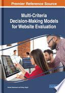 Multi Criteria Decision Making Models For Website Evaluation
