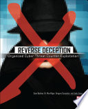 Reverse Deception Organized Cyber Threat Counter Exploitation