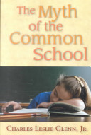 The Myth of the Common School