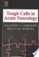 Tough Calls In Acute Neurology