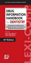Lexi Comp s Drug Information Handbook for Dentistry