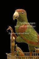 Farbfassungen Auf Gold Und Silber