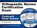 Orthopaedic Nurses Certification Exam Flashcard Study System