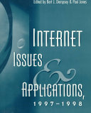 Internet Issues and Applications  1997 1998