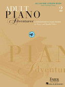 Adult Piano Adventures All-in-One Lesson Book 2: Solos, Technique, Theory