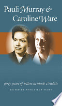Pauli Murray and Caroline Ware
