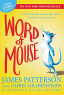 Word Of Mouse : journey of a very special mouse,...