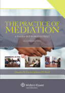 The Practice of Mediation