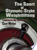 The Sport of Olympic Style Weightlifting