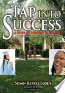 Tap Into Success