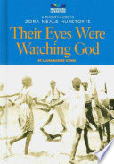 A Reader s Guide to Zora Neale Hurston s Their Eyes Were Watching God