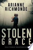 Stolen Grace: Part One