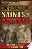Deadwood Saints and Sinners
