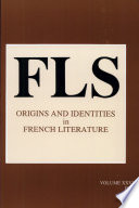 Origins and Identities in French Literature