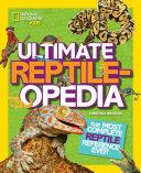 Ultimate Reptileopedia