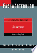 Fachw  rterbuch Bauwesen   Dictionary Building and Civil Engineering