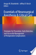 Essentials of Neurosurgical Anesthesia   Critical Care