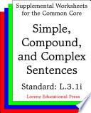 CCSS L.3.1i Simple, Compound, and Complex Sentences
