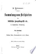 Sammlung von Beispielen   ber biblische Hauptbegriffe  etc   in alphabetischer Reihenfolge