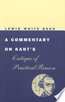 A Commentary on Kant s Critique of Practical Reason