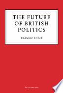 The Future Of British Politics