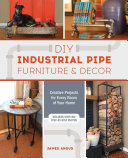 download ebook diy industrial pipe furniture and decor pdf epub