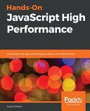 Hands On Javascript High Performance