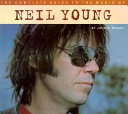 The Complete Guide to the Music of Neil Young