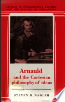 Arnauld and the Cartesian Philosophy of Ideas