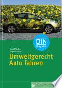 Umweltgerecht Auto fahren