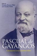 Pascual de Gayangos: A Nineteenth-Century Spanish Arabist