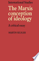 The Marxist Conception of Ideology