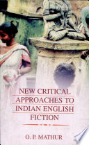 New Critical Approaches to Indian English Fiction