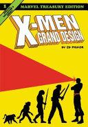 X Men  Grand Design