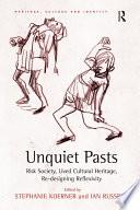 Unquiet Pasts : archaeology as a reflexive, self-critical discipline...