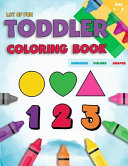 Toddler Coloring Book Numbers Colors Shapes : coloring book that a perfect learning activity workbook...