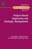 Project-Based Organizing and Strategic Management
