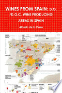 WINES FROM SPAIN  D O   D O C  WINE PRODUCING AREAS IN SPAIN