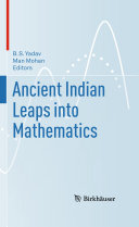 Ancient Indian Leaps into Mathematics