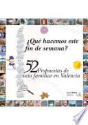 52 propuestas de ocio familiar en Valencia