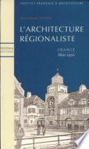 L'architecture régionaliste