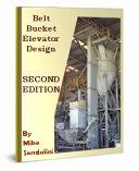 Belt Bucket Elevator Design - SECOND EDITION eBook